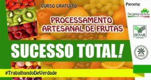 Curso de Processamento Artesanal de Frutas - sucesso Total.