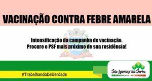 A Prefeitura intensifica a Campanha de Vacinação contra febre amarela
