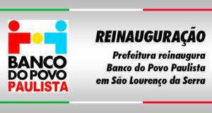 A Prefeitura reinaugura o Banco do Povo Paulista nesta terça, 26/03