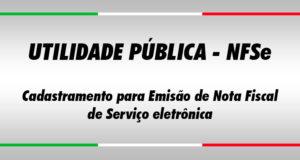 Utilidade Pública - Cadastramento para Emissão de Notas Fiscais Eletrônicas
