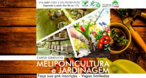 CURSO GRATUITO de Meliponicultura e Jardinagem