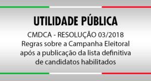 CMDCA - Resolução 03/2019 – Regras sobre a Campanha Eleitoral