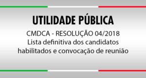 CMDCA – Resolução 04/2019 – Lista definitiva dos candidatos habilitados e convocação de reunião