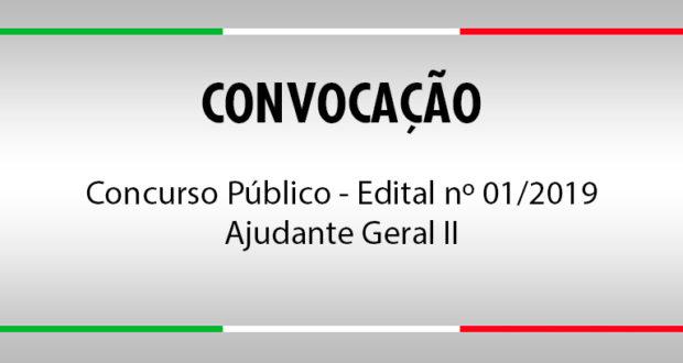 Convocação Concurso Público Edital nº 1/2019 - Ajudante Geral II