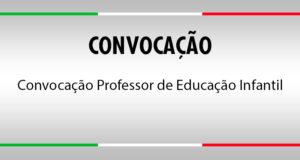 Convocação Professor de Educação Infantil