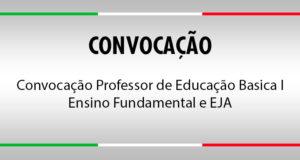 Convocação Professor de Educação Basica I - Ensino Fundamental e EJA (3ª lista)